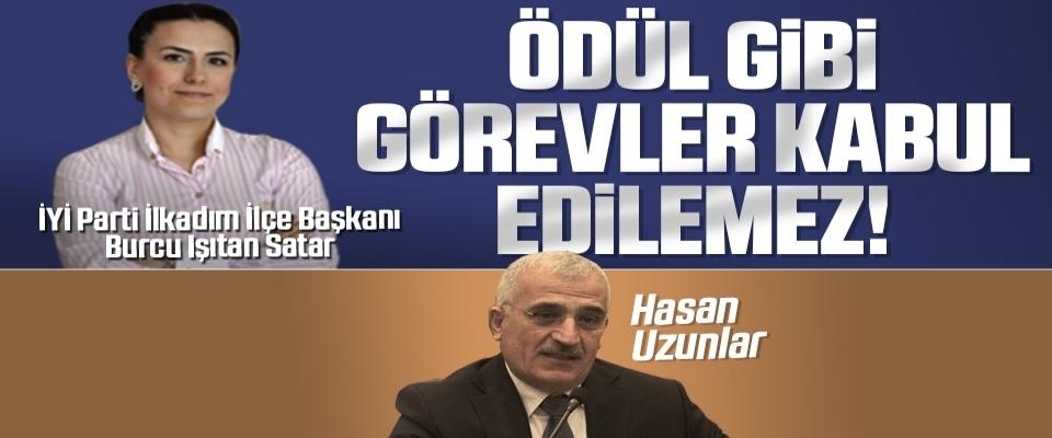İYİ Parti İlkadım İlçeBaşkanı Burcu Işıtan Satar: Ödül gibi görevlerkabul edilemez!