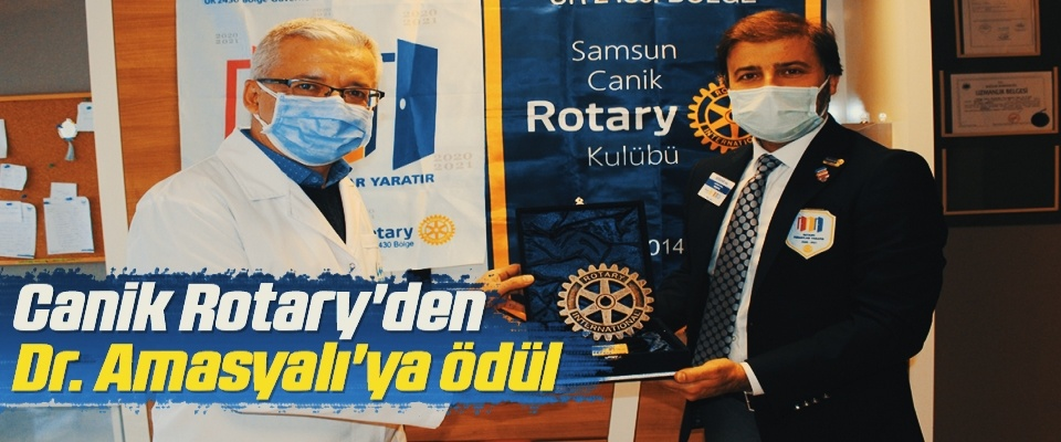 Canik Rotary'den Uzm. Dr. Yunus Amasyalı'ya ödül