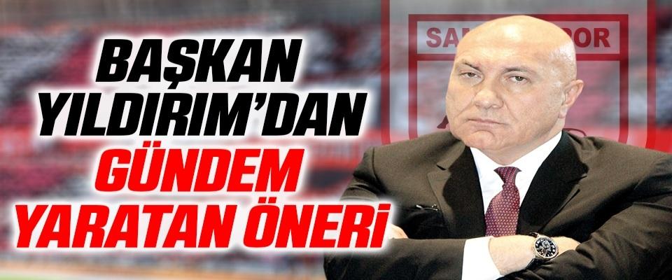 Yılport Samsunspor Başkanı Yüksel  Yıldırım'dan Gündem Yaratan Öneri