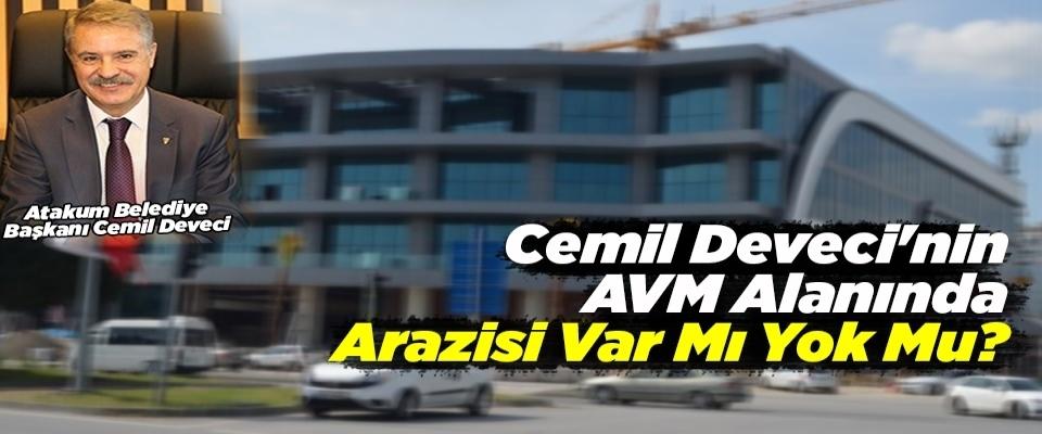 Cemil Deveci'nin AVM Alanında Arazisi Var Mı Yok Mu?