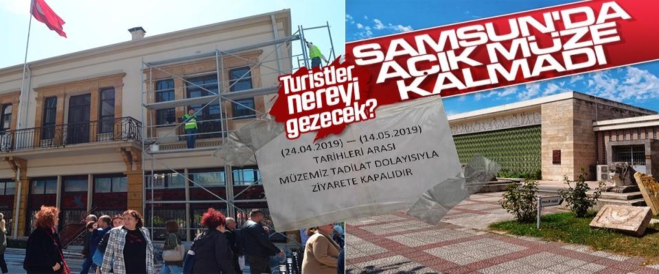 Samsun'da açıkmüze kalmadı