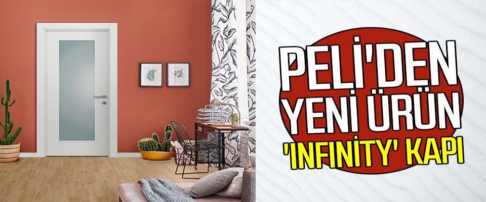 Peli'den yeni ürün 'Infınity' kapı