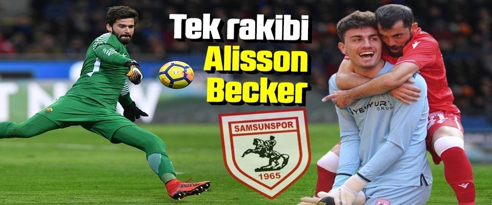 Yılport Samsunspor'un Başarılı Kalecisi Nurullah Aslan'ın Tek Rakibi Alisson Becker