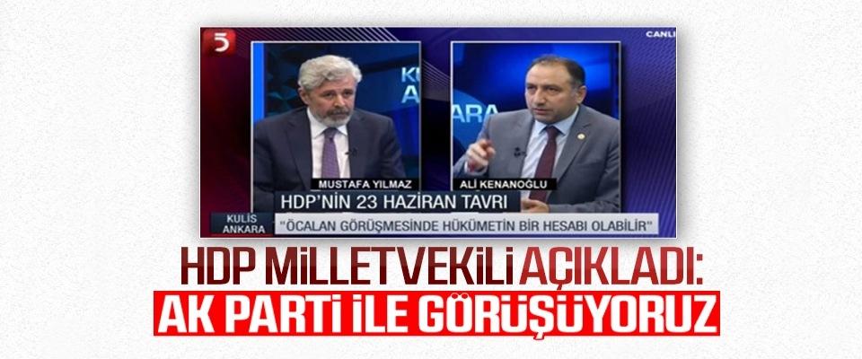 HDP'li vekil: AKP ile birçok birimde görüşüyoruz...