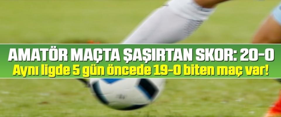 Amatör maçta şaşırtan skor: 20-0