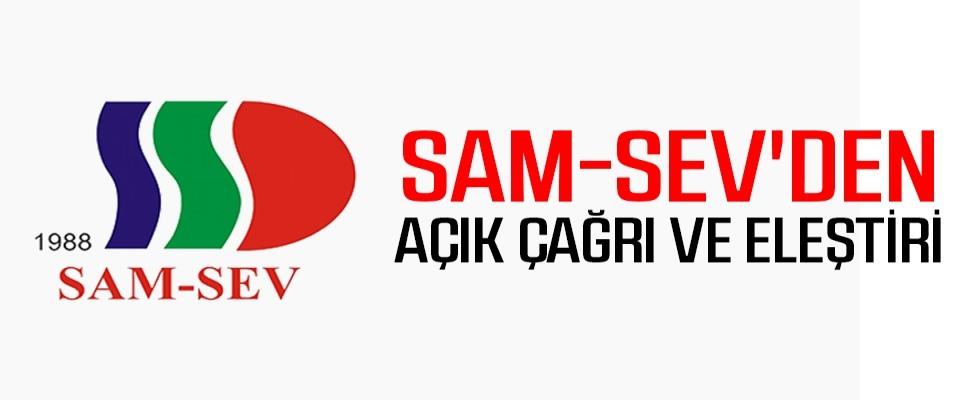SAM-SEV'den Açık Çağrı ve Eleştiri