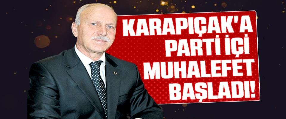 Karapıçak'a parti içimuhalefet başladı