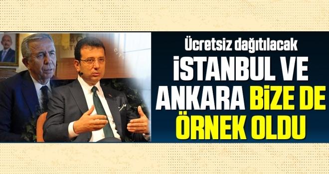 İstanbul ve Ankara Bize de Örnek Oldu