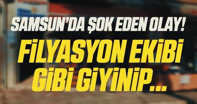 Samsun'da Şok Eden Olay! Filyasyon Ekibi Gibi Giyinip...