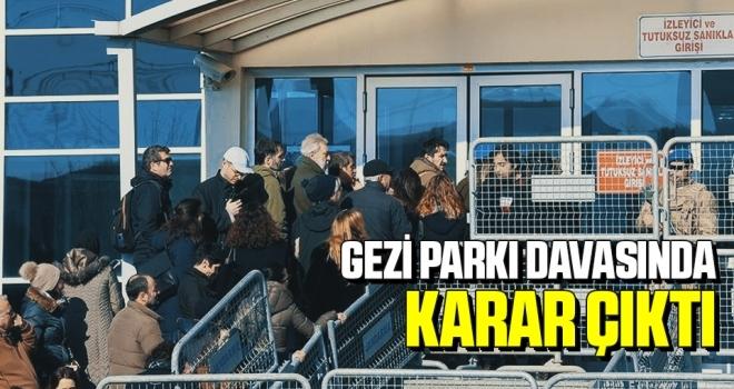 Gezi Parkı Olaylarına İlişkin Davada Karar