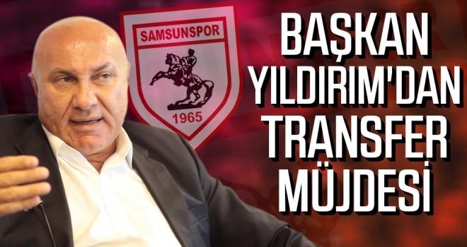 Başkan Yıldırım'dan transfer müjdesi