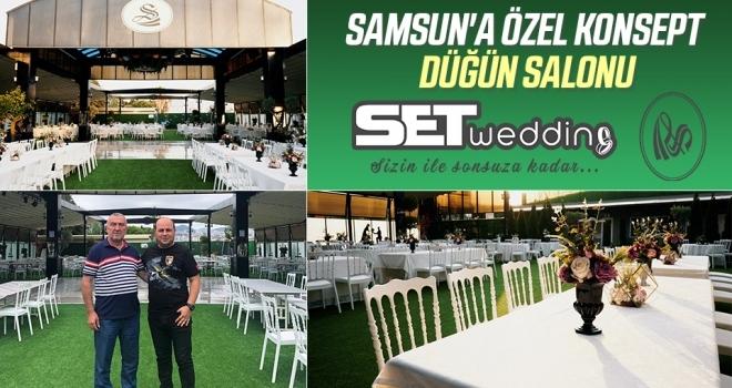 Samsun'a özel konseptdüğün salonu 'Set Wedding'