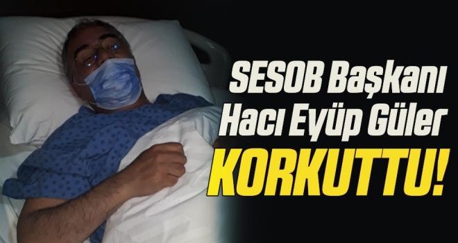 SESOB Başkanı Hacı Eyüp Güler Kalp Krizi Geçirdi