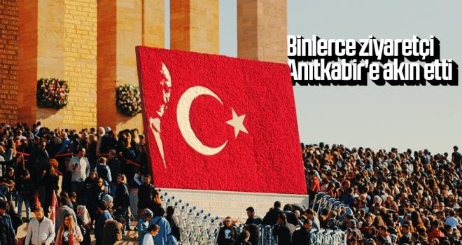 Binlerce ziyaretçi Anıtkabir'e akın etti
