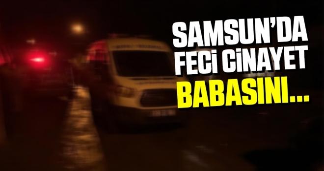 Samsun'da Babasını Tüfekle Öldürdü!
