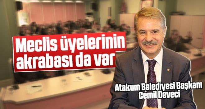 Cemil Deveci: Meclis Üyelerinin Akrabası da Var