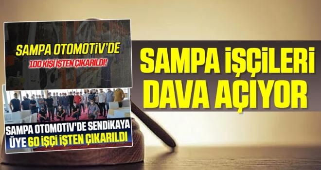 SAMPA İşçileriDava Açıyor!