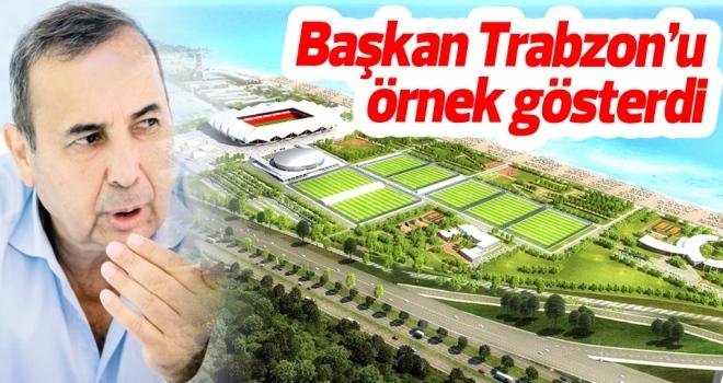 Başkan Uyanık Trabzon'u örnek gösterdi