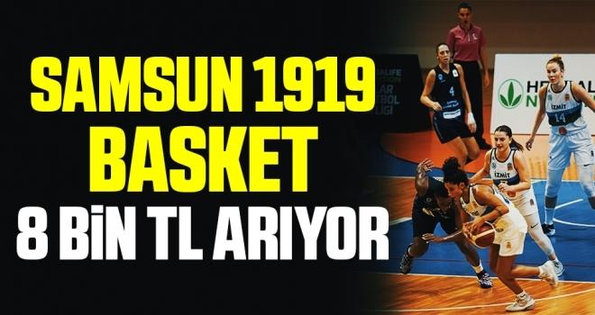 Samsun 1919 Basket 8 Bin TL Arıyor